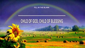 CHILD-OF-GOD_CHILD-OF-BLESSING